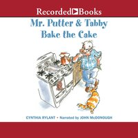 Mr. Putter & Tabby Bake the Cake - Cynthia Rylant