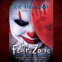 Fear Zone - K. R. Alexander