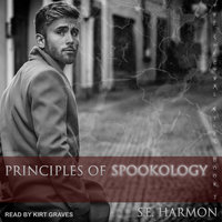Principles of Spookology - S.E. Harmon
