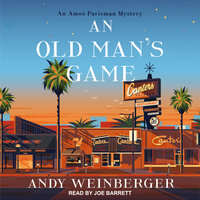 An Old Man's Game - Andy Weinberger