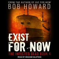 Exist for Now - Bob Howard