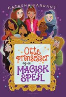 Otte prinsesser og et magisk spejl - Natasha Farrant