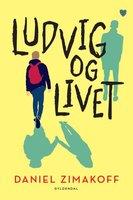 Ludvig og livet - Daniel Zimakoff