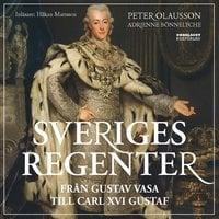 Sveriges regenter - Peter Olausson, Adrienne Bönnelyche