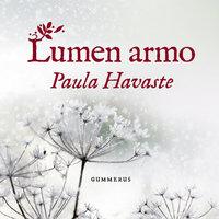 Lumen armo - Paula Havaste