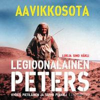 Legioonalainen Peters - Aavikkosota - Kyösti Pietiläinen, Seppo Porvali