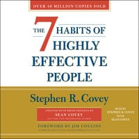 The 7 Habits of Highly Effective People: 30th Anniversary Edition - Stephen R. Covey