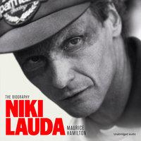 Niki Lauda: The Biography - Maurice Hamilton
