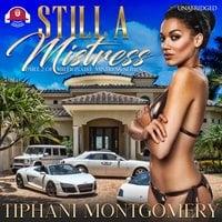 Still a Mistress - Tiphani Montgomery