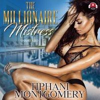 The Millionaire Mistress - Tiphani Montgomery