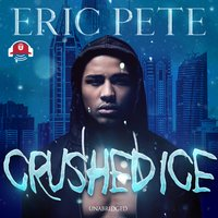 Crushed Ice - Eric Pete