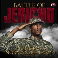 Battle of Jericho - Kendra Norman-Bellamy