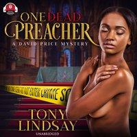 One Dead Preacher - Tony Lindsay