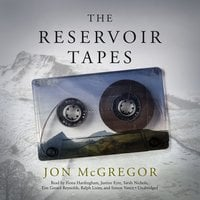 The Reservoir Tapes - Jon McGregor