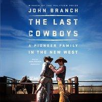 The Last Cowboys - John Branch