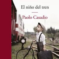 El niño del tren - Paolo Casadio