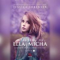 O segredo de Ella & Micha - Jessica Sorensen