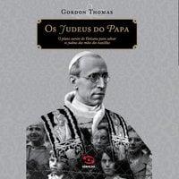 Os judeus do Papa - Gordon Thomas