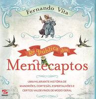 República dos mentecaptos - Fernando Vila