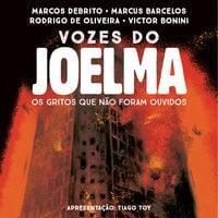 Vozes do Joelma - Victor Bonini, Rodrigo de Oliveira, Marcos DeBrito, Marcus Barcelos