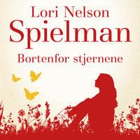 Bortenfor stjernene - Lori Nelson Spielman