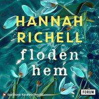 Floden hem - Hannah Richell