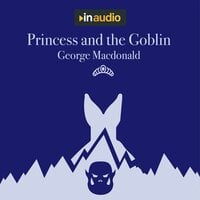 Princess and the Goblin - George MacDonald