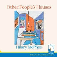 Other People's Houses - Hilary McPhee