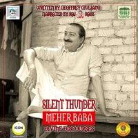 Silent Thunder: Meher Baba – Divine Discourses - Geoffrey Giuliano
