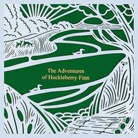 The Adventures of Huckleberry Finn (Seasons Edition -- Summer) - Mark Twain