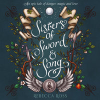 Sisters of Sword and Song - Rebecca Ross