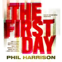 The First Day - Phil Harrison