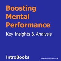 Boosting Mental Performance - Introbooks Team