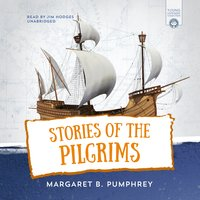 Stories of the Pilgrims - Margaret B. Pumphrey