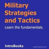 Military Strategies and Tactics - Introbooks Team