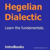 Hegelian Dialectic - Introbooks Team