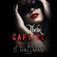 Their Captive - J.L. Beck, Cassandra Hallman