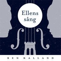 Ellens sång - Ben Kalland