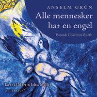 Alle mennesker har en engel - Anselm Grün