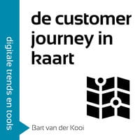 De customer journey in kaart in 60 minuten - Bart van der Kooi