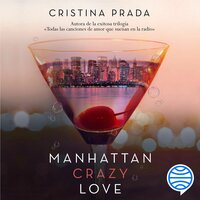 Manhattan Crazy Love - Cristina Prada