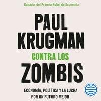 Contra los zombis - Paul Krugman