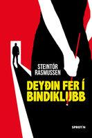 Deyðin fer í bindiklubb - Steintór Rasmussen