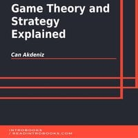 Game Theory and Strategy Explained - Can Akdeniz