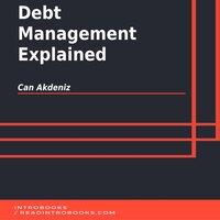 Debt Management Explained - Can Akdeniz