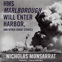HMS Marlborough Will Enter Harbor and Other Short Stories - Nicholas Monsarrat