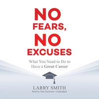 No Fears, No Excuses - Larry Smith