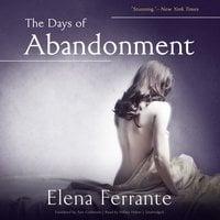 The Days of Abandonment - Elena Ferrante