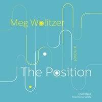The Position - Meg Wolitzer
