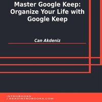 Master Google Keep: Organize Your Life with Google Keep - Can Akdeniz